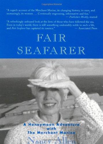 9781882593507: Fair Seafarer: A Honeymoon Adventure with the Merchant Marine
