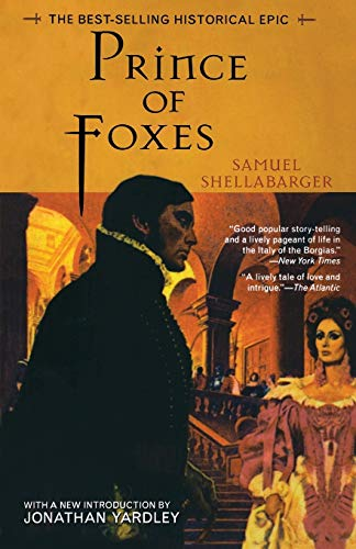 9781882593644: Prince of Foxes: The Best-Selling Historical Epic