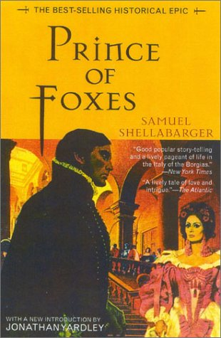9781882593651: Prince of Foxes: The Best-Selling Historial Epic