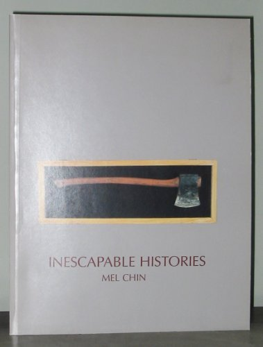 9781882603046: Inescapable Histories: Mel Chin