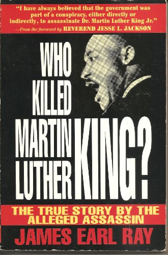 9781882605026: Who Killed Martin Luther King?: The True Story by the Alleged Assassin