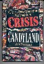 Crisis in Candyland: Melting the Chocolate Shell of the Mars Family Empire: Pottker, Jan