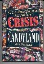 Crisis In Candyland Melting The Chocol: Janice Pottker