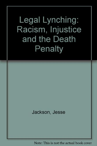 9781882605248: Legal Lynching: Racism, Injustice and the Death Penalty