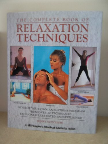 9781882606078: The Complete Book of Relaxation Techniques