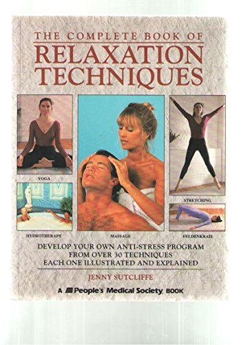 9781882606085: The Complete Book of Relaxation Techniques
