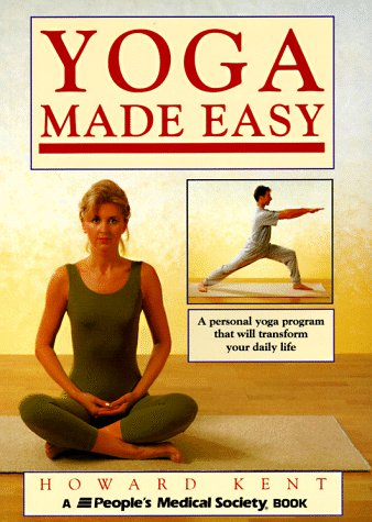 9781882606122: Yoga Made Easy: A Personal Yoga Program That Will Transform Your Daily Life