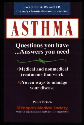 9781882606160: Asthma: Questions You Have ...Answers You Need