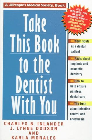 9781882606276: Take This Book to the Dentist With You