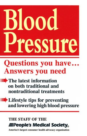Blood Pressure: Questions You Have...Answers You Need: Ed Weiner