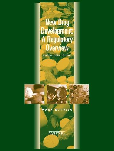 New Drug Development: A Regulatory Overview (New: Mark Mathieu