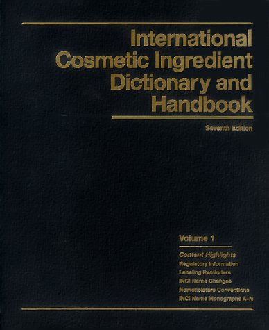 International cosmetic ingredient dictionary and handbook: WENNINGER, John A.