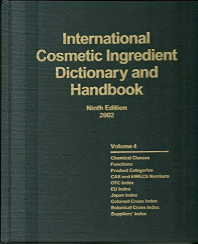 International cosmetic ingredient dictionary and handbook,9th edition: pepe.renae canterbery