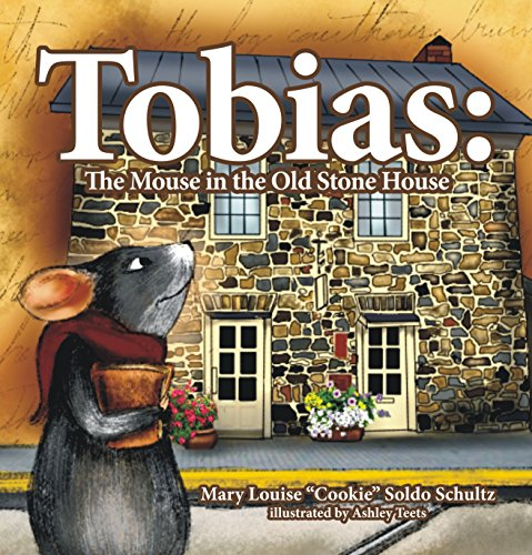 9781882658213: Tobias: The Mouse in the Old Stone House (Mom's Choice Award Recipient)