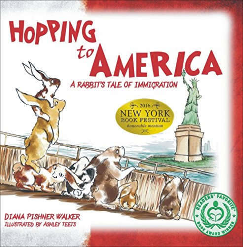 9781882658596: Hopping to America: A Rabbit's Tale of Immigration (Mom's Choice Award Recipient)