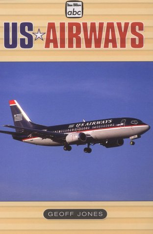 Us Airways (ABC Airliner) (9781882663279) by Geoff Jones