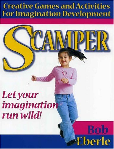 9781882664245: Scamper: Creative Games and Activities for Imagination Development