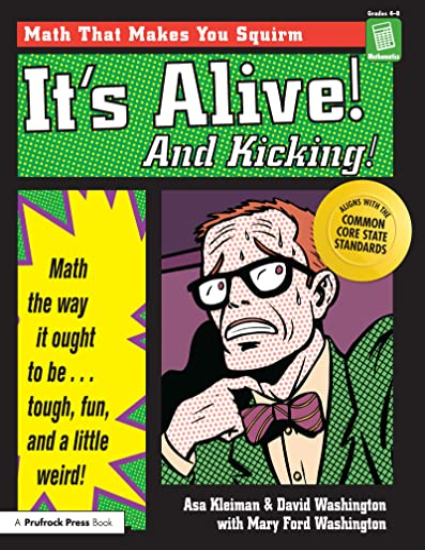 It's Alive and Kicking: Math the Way: Washington Tyler, Marya;