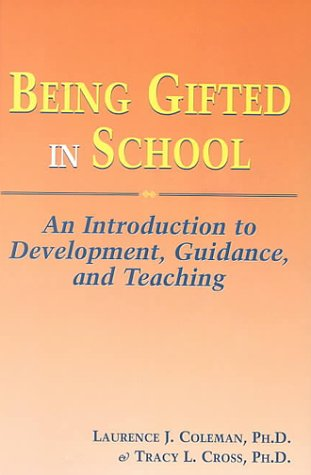 Being Gited in School : An Introduction: Laurence J. Coleman;