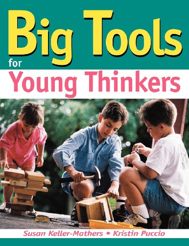9781882664603: Big Tools for Young Thinkers