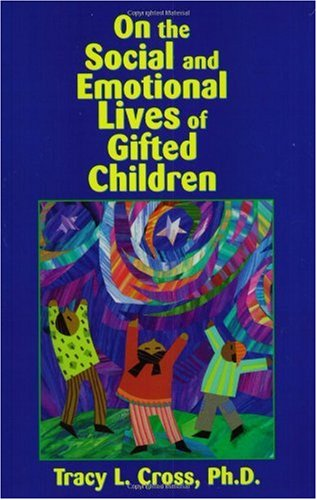 9781882664733: On the Social and Emotional Lives of Gifted Children