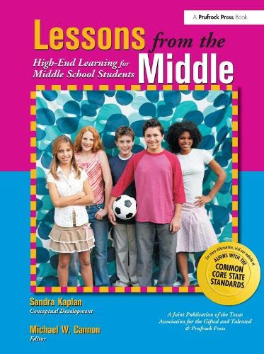 9781882664825: Lessons from the Middle: High-End Learning for Middle School Students