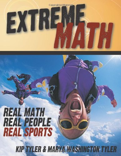 9781882664962: Extreme Math: Real Math, Real People, Real Sports