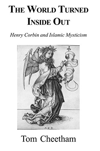 9781882670246: World Turned Inside Out: Henry Corbin and Islamic Mysticism