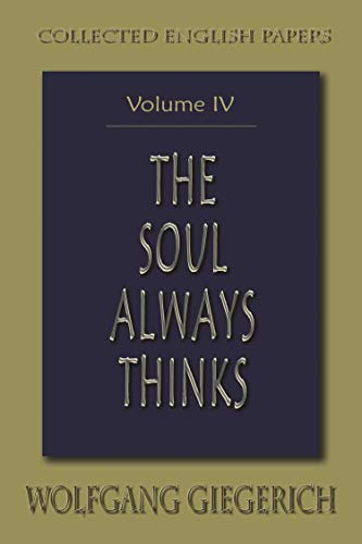 9781882670451: 4: Soul Always Thinks: Collected English Papers, Volume IV (Psychoanalytical Theory Freudi)