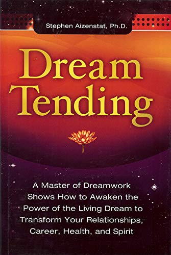 9781882670550: Dream Tending