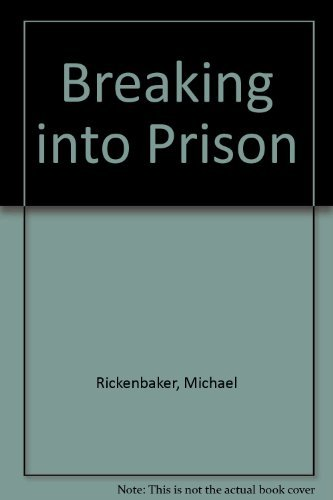 9781882673001: Breaking into Prison