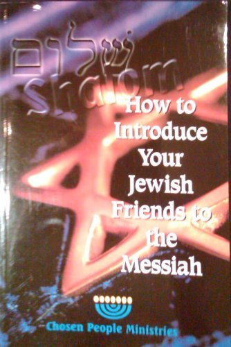 9781882675005: How to Introduce Your Jewish Friends to the Messiah
