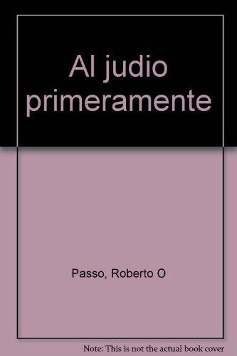 9781882675050: Title: Al judio primeramente Spanish Edition