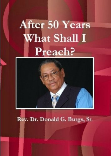 9781882682126: After 50 Years What Shall I Preach?