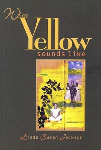 9781882688333: What Yellow Sounds Like: Poems