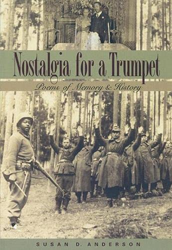 9781882688357: Nostalgia for a Trumpet: Poems of Memory and History