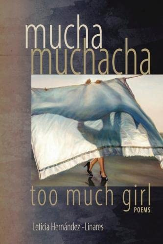 9781882688517: Mucha Muchacha, Too Much Girl: Poems