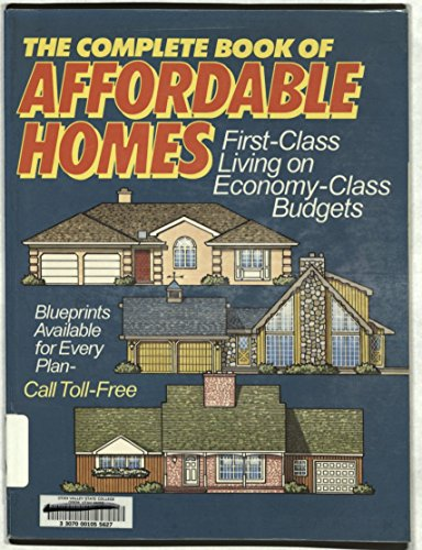 The Complete Book of Affordable Homes: Archway Press