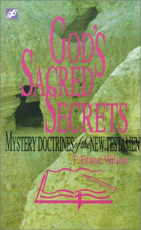 God's Sacred Secrets (Devotional Delights): Wilson, T. Ernest