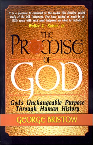 9781882701292: The Promise of God: God's Unchangeable Purpose Through Human History