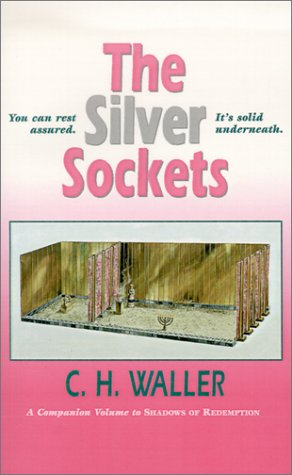 The Silver Sockets: Waller, Charles H.