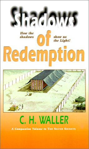 Shadows of Redemption: Waller, Charles H.