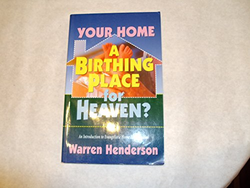 9781882701735: Your Home: A Birthing Place for Heaven?