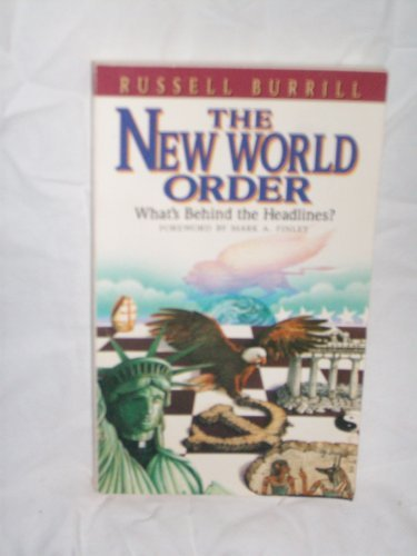 9781882704002: The New World Order, What's Behind the Headlines