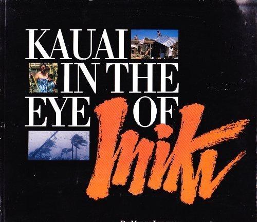 9781882709014: Kauai: In The Eye Of Iniki