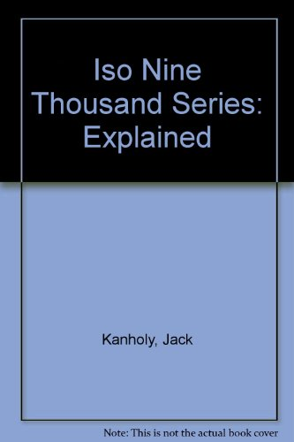 Iso Nine Thousand Series: Explained [Paperback]