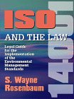 9781882711208: ISO 14001 and the Law, Legal Guide for the Implementation of the Environmental Management Standards