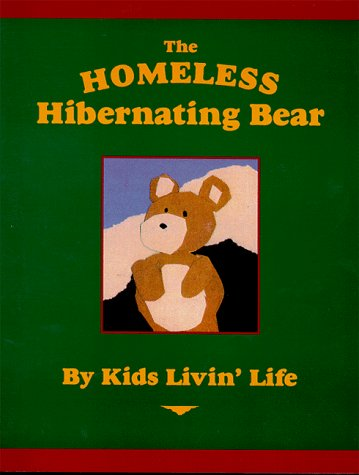 9781882723065: The Homeless Hibernating Bear