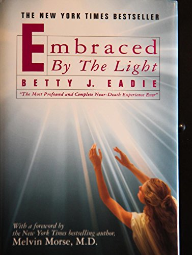 9781882723164: Embraced by the Light, Limited Gift Edition with CD