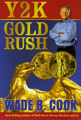 Y2k Gold Rush: Cook, Wade B.